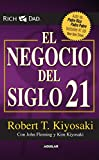 img - for El negocio del siglo XXI (Padre Rico / Rich Dad) (Spanish Edition) book / textbook / text book