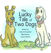 The Lucky Tale of Two Dogs