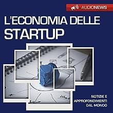 L'economia delle start-up Audiobook by Emilio Crippi Narrated by Francesca Di Modugno