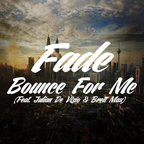 bounce-for-me-feat-julian-de-vizio-brett-max-explicit