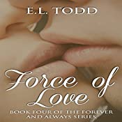 Force of Love: Forever and Always #4 - Ryan and Janice | E. L. Todd