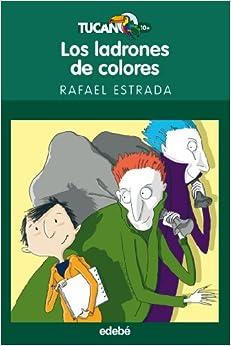 Ladrones De Colores, Los (Spanish) Perfect Paperback – January 1