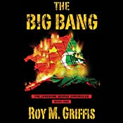 The Big Bang | Roy M. Griffis
