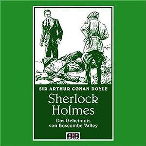 Das Geheimnis von Boscombe Valley (Die Abenteuer des Sherlock Holmes) Hörbuch