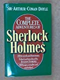 The Complete Adventures Of Sherlock Holmes: All The Novels And Short Stories Sir Arthur Conan Doyle
