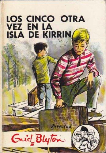 Los Cinco Otra Vez En La Isla Kirrin
