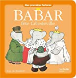 Image of Babar fete Celesteville [ mes premieres histoires ] (French Edition)