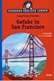 img - for Spannend Englisch lernen. Gefahr in San Francisco book / textbook / text book
