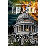1/1 Jihad Britain ~ Jack Everett
