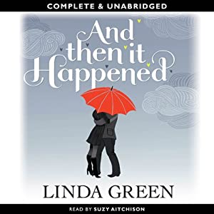 And Then it Happened | [Linda Green]