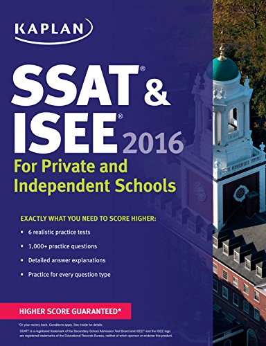 Kaplan SSAT & ISEE 2016: For Private and Independent School Admissions (Kaplan Test Prep) PDF