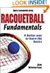 Racquetball Fundamentals: A Better Wa...