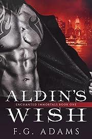 Aldin's Wish (Enchanted Immortals Book 1)
