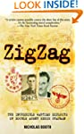 Zigzag: The Incredible Wartime Exploi...