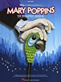 Mary Poppins - The Broadway Musical. Sheet Music for Piano