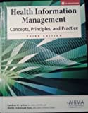 9781584262176: Health Information Management: Concepts, Principles, and Practice, Third Edition