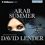 Arab Summer: Sasha Del Mira, Book 3   David Lender