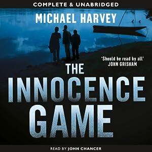 The Innocence Game | [Michael Harvey]