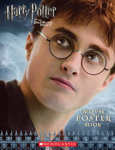 Harry Potter and the Half Blood Prince: Poster Book (Harry Potter Movie Tie-In)
