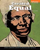 img - for Created Equal: A History of the United States, Combined Volume (4th Edition) book / textbook / text book