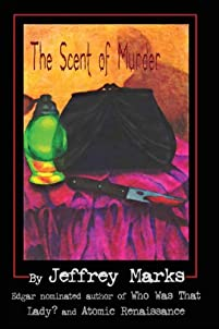 The Scent Of Murder by Jeffrey Marks ebook deal