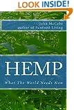 Hemp: What The World Needs Now