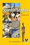 Spanish Studies: An Introduction (0340760389) by Richardson, Bill