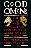 Good Omens: The Nice and Accurate Prophecies of Agnes Nutter, Witch (0894808532) by Neil Gaiman