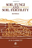 img - for Soil Fungi and Soil Fertility: An Introduction to Soil Mycology (Pergamon International Library of Science, Technology, Engineering & Social Studies) book / textbook / text book