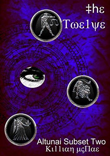 The Twelve: Altunai Subset Two (The Altunai Annals Book 2) PDF