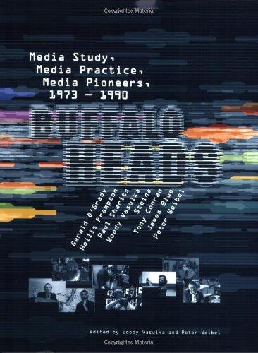 Buffalo Heads: Media Study, Media Practice, Media...