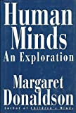 Human Minds: An Exploration (0713990813) by Donaldson, Margaret