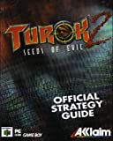 Turok 2 Seeds of Evil : Official Strategy Guide Nintendo