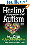 Healing the Symptoms Known as Autism...