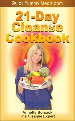 21-Day Cleanse Cookbook: The Sugar Detox Plan To Supercharge Your Metabolism And Lose Up To 21 Pounds In 21 Days (Quick Yummy Meals)