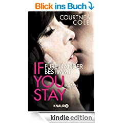 If you stay - F�reinander bestimmt: Roman