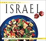 img - for The Food of Israel: Authentic Recipes from the Land of Milk and Honey (Food of the World Cookbooks) book / textbook / text book