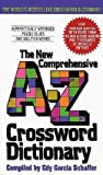 img - for New Comprehensive A-Z Crossword Dictionary (Mass Market Paperback - Revised Ed.)--by Edy Garcia Schaffer [1996 Edition] book / textbook / text book