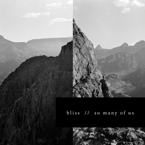 Bliss – So Many Of Us (2013) [FLAC]