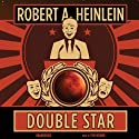 Double Star Audiobook by Robert A. Heinlein Narrated by Tom Weiner