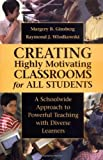img - for Creating Highly Motivating Classrooms for All Students: A Schoolwide Approach to Powerful Teaching with Diverse Learners by Margery B. Ginsberg (2000-06-01) book / textbook / text book
