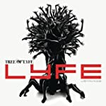 Tree Of Lyfe [Explicit]