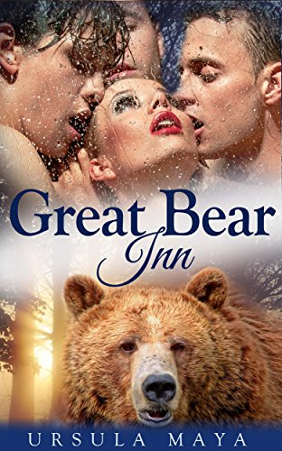 Great Bear Inn (Sassy BBW Alpha Werebear pack BDSM shifter menage erotic romance): Bearback Lust of the Alpha (Werebear Alpha BDSM Book 1)