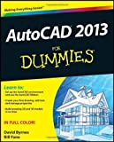 img - for AutoCAD 2013 For Dummies 1st (first) Edition by Fane, Bill, Byrnes, David published by For Dummies (2012) book / textbook / text book