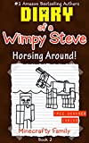 Diary of a Wimpy Steve: Horsing Around! (Book 2): Unofficial Minecraft Books (Diary of a Wimpy Steve: Trapped in Minecraft!)