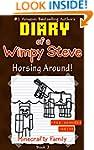 Diary of a Wimpy Steve: Horsing Aroun...