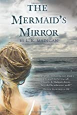 The Mermaid&#39;s Mirror