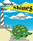 img - for Speedy Shines by Gina Restivo (2013-02-11) book / textbook / text book