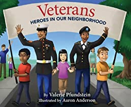 Veterans: Heroes in Our Neighborhood: Heroes in Our Neighborhood