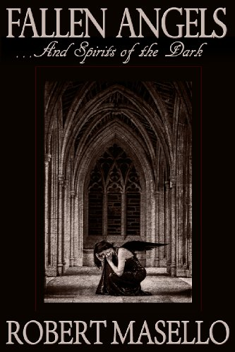 Robert Masello - Fallen Angels... And Spirits of the Dark